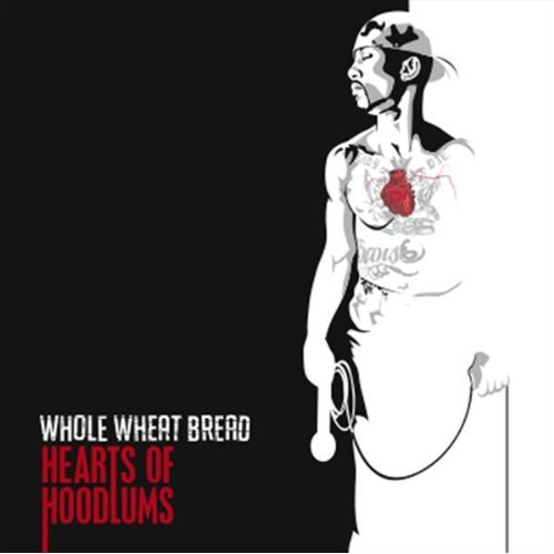 Whole Wheat Bread - Hearts of Hoodlums 2